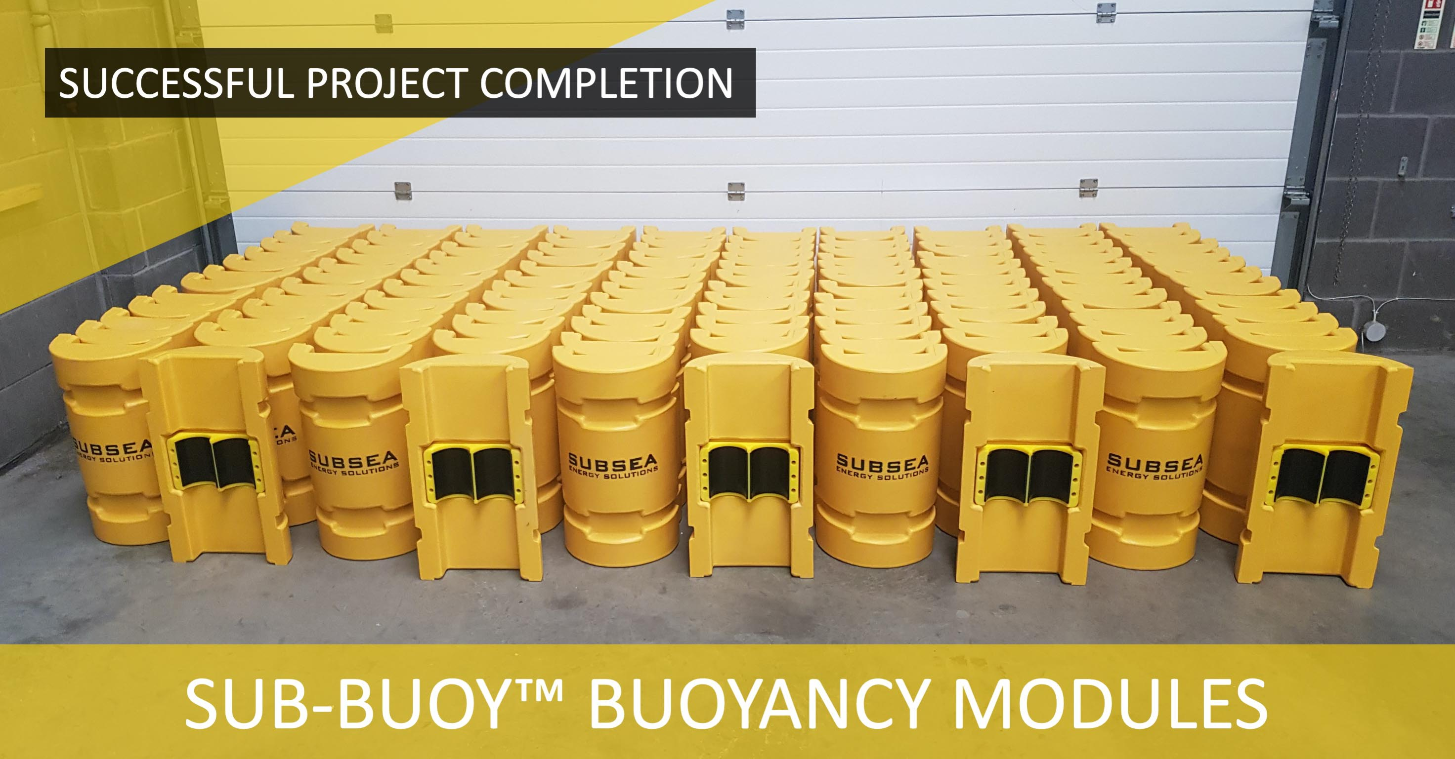 Subsea Energy Solutions provides SUB-BUOY™ Buoyancy Modules